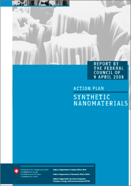 "Cover Action plan ""Synthetic Nanomaterials"". Report by the Federal Council of 9 April 2008. 16 p."
