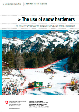 Cover The use of snow hardeners for operators of race and promoters of snow competitions. Fact sheet. 2007. 6 p.