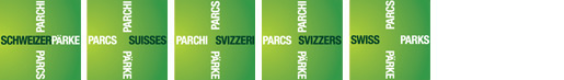 Brand Swiss Parks in German, French, Italian, Romansh and English