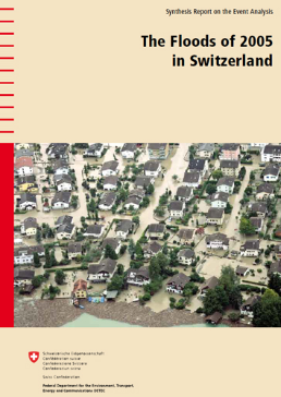 Cover The floods of 2005 in Switzerland. Synthesis report on the event analysis. 2008. 22 p.