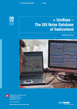 SonBASE – The GIS Noise Database of Switzerland