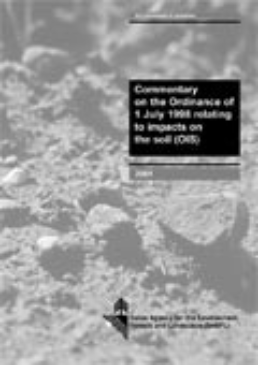 Cover Commentary on the ordinace of 1 July 1998 relating to impacts on the soil (OIS). 2001. 44 p.