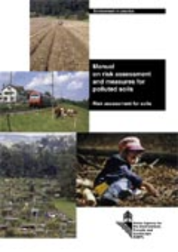Cover Manual on risk assessment and measures for polluted soils. Risk assessment for soils. 2005. 99 p.