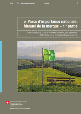 Cover Parcs d'importance nationale: Manuel de la marque – 1re partie